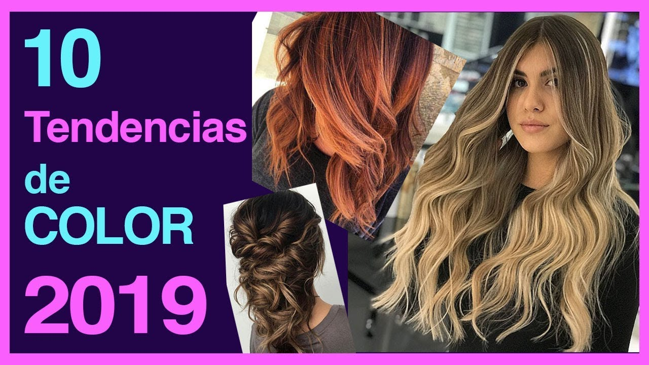 10 tendencias de color 2019 moda para tu cabello youtube