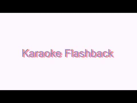 How to Pronounce Karaoke Flashback