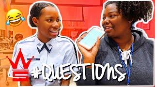 WSHH Questions: Ep.1   High School Edition