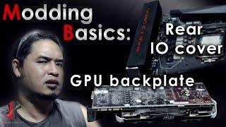 Modding Basics: GPU backplate & rear I/O cover
