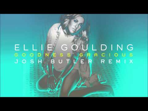 Ellie Goulding - Goodness Gracious (Josh Butler Remix)