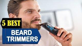 5 Best Beard Trimmers 2018 | Best Beard Trimmers Reviews | Top 5 Beard Trimmers