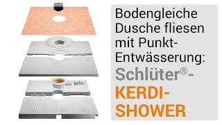 Dusche fliesen mit Punktentwässerung: Aufbau mit Schlüter®-KERDI-SHOWER