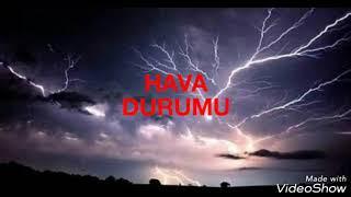 HAVA DURUMU! (10 ARALIK 2018) KUVVETLİ YAĞIŞLARA DİKKAT! İSTANBUL, İZMİR, ADANA, ELAZIĞ, HATAY!!!