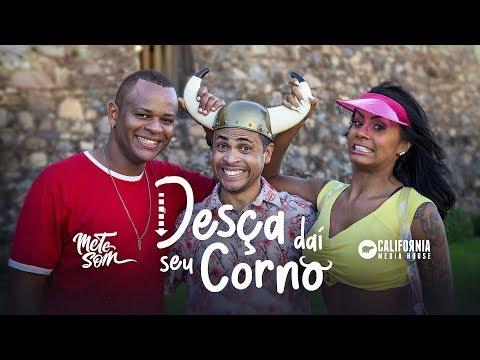 Desça Daí Seu Corno - Nenho (CLIPE OFICIAL) | Mete Som