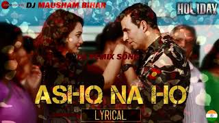 Naina Ashq Na Ho #Dj Remx Song Special Remix for 26 january Holiday Akshay Kumar