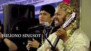 Yuliono Singsot Aku Tanpamu Bagaikan Ambulance Tanpa Uwieew uwiieew Hibur Jamaah Ora Aji
