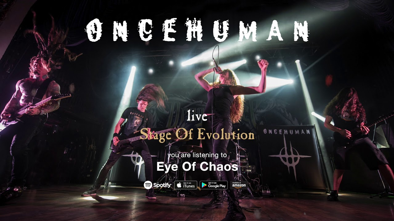 "Once Human ""Eye Of Chaos (Live)"" Official Full Song stream from the album ""Stage Of E"