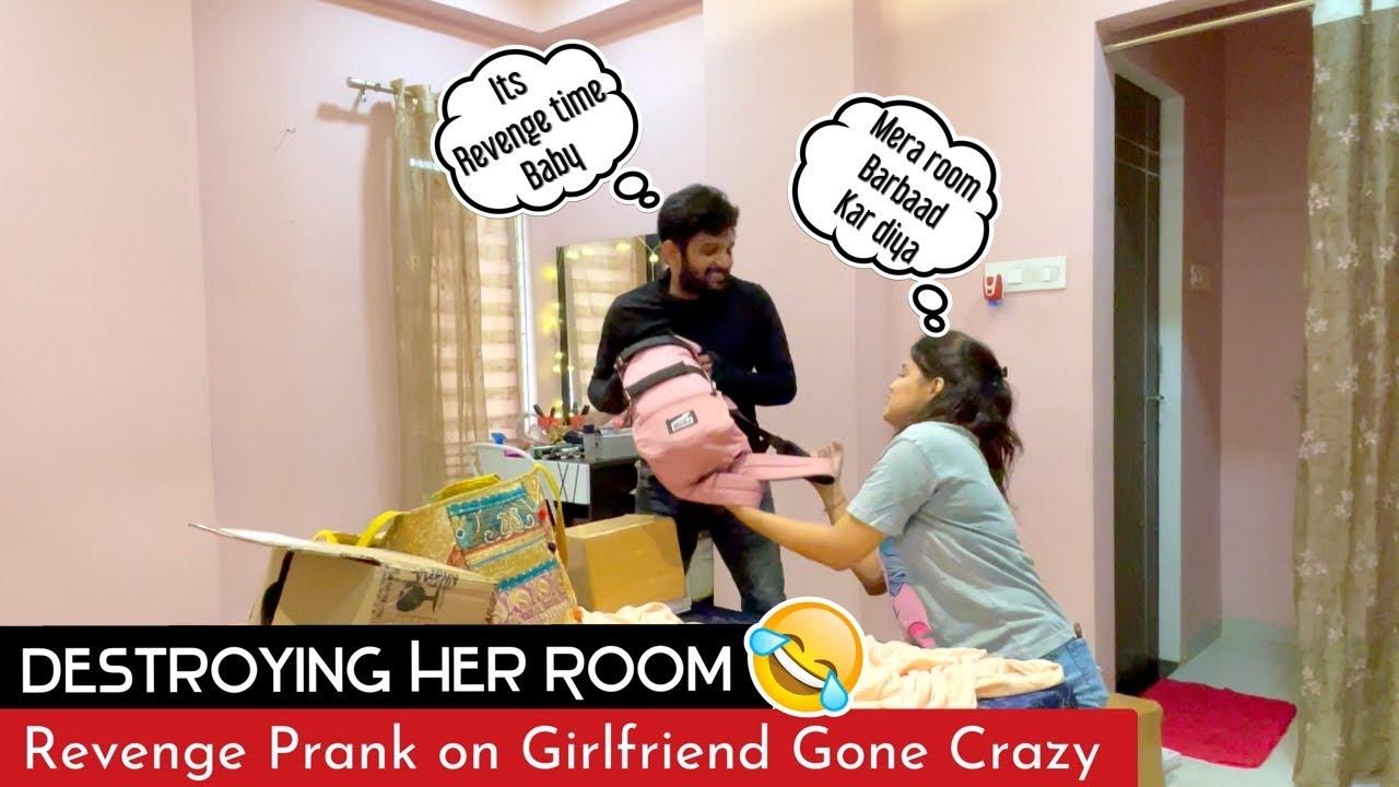 DESTROYING HER ROOM   REVENGE PRANK ON GIRLFRIEND   GONE CRAZY