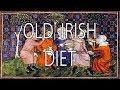 Old Irish Diet | Stuff That I Find Interesting