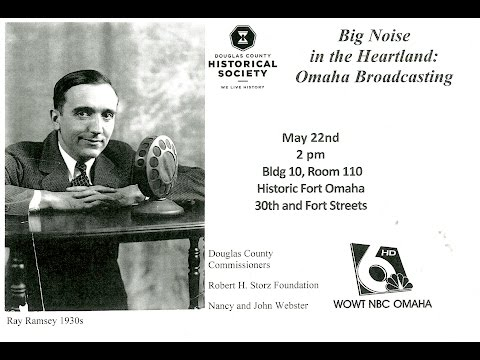 Big Noise in the Heartland: Omaha Broadcasting