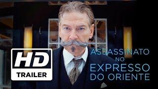 Assassinato no Expresso do Oriente | Trailer Oficial | Legendado HD