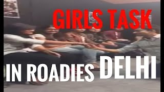 girls in roadies rising g d watt lga di delhi   noida audition