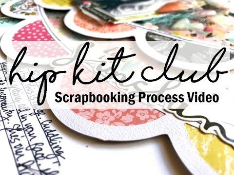 Scrapbooking Process #447 Hip Kit Club / Love You Sunshine