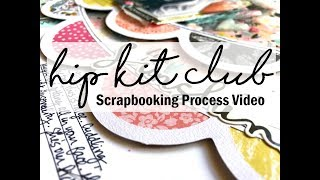 Scrapbooking Process #447 Hip Kit Club / Love You Sunshine
