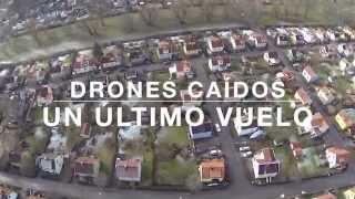 Drone Fails ... perdidos, caídos y demás / Pequeña compilación