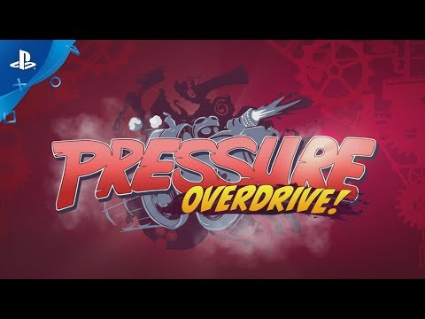 Pressure Overdrive – Launch Trailer | PS4