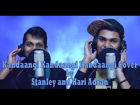Kandaangi Kandaangi Cover by Stanley and Hari