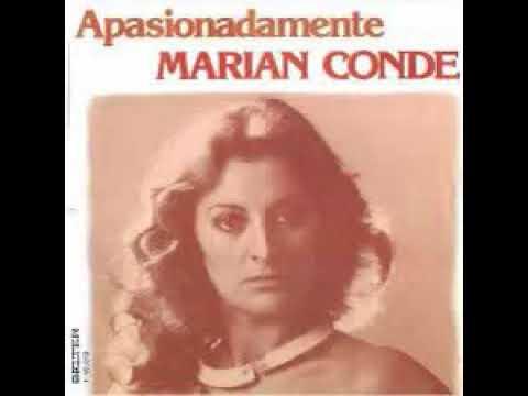 APASIONADAMENTE - MARIAN CONDE
