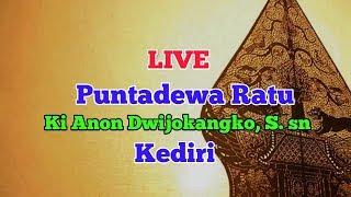 #LiveStreaming Lakon Puntodewa Ratu Dalang Ki Anom Dwijokangko