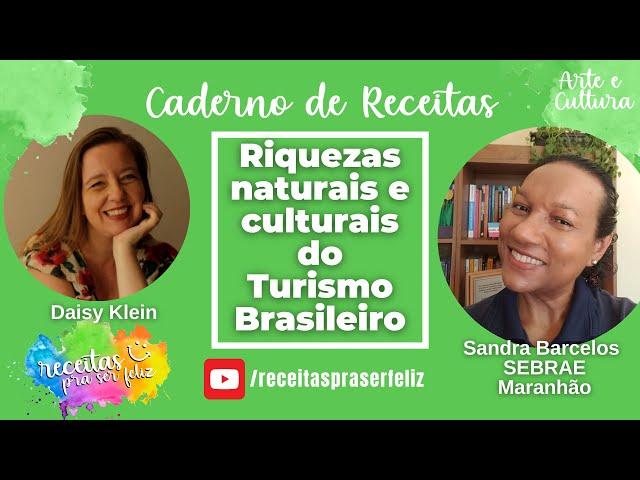 Riquezas Naturais e Culturais do Turismo Brasileiro