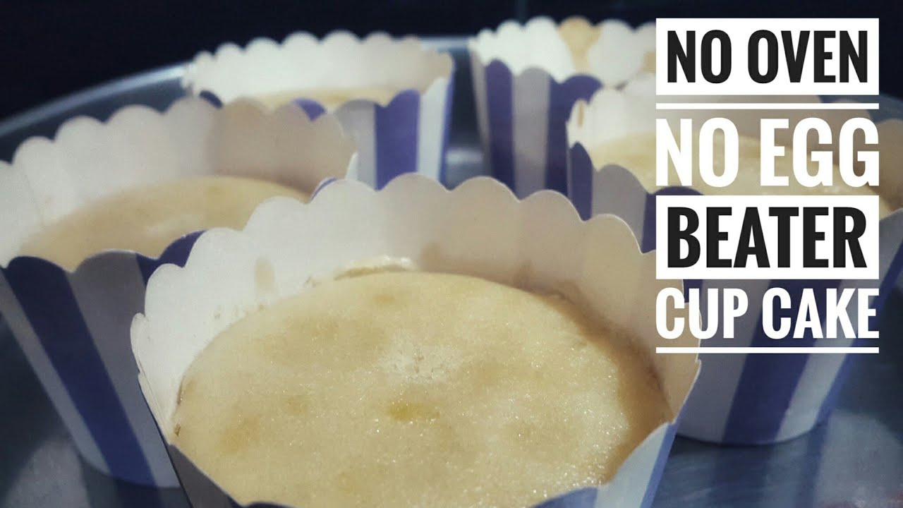 Cup Cake Without Oven, Egg Beater Recipe