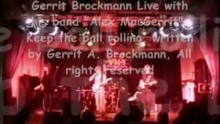 GERRIT BROCKMANN :  KEEP THE BALL ROLLIN´