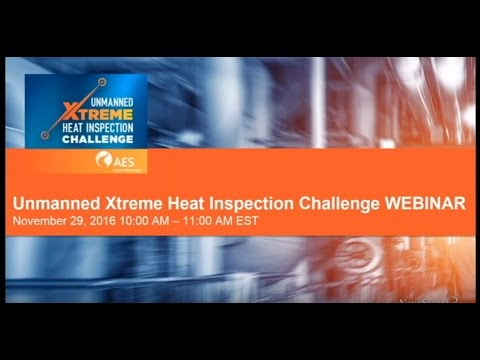 AES Unmanned Xtreme Heat Inspection Challenge Webinar