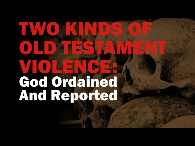 Two kind of violence God Ordained And Reported