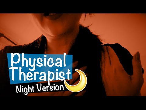 [Night Version🌙] Physical Therapist Roleplay ASMR 💆🏻‍