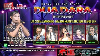 LIVE DUA DARA ENTERTAINMENT // DESA LUWUNGGEDE 23 APRIL 2019