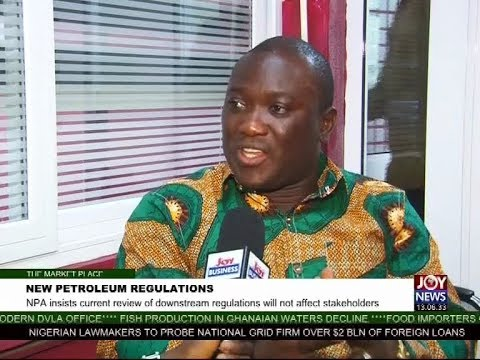New Petroleum Regulations - The Market Place on Joy News (20-10-17)