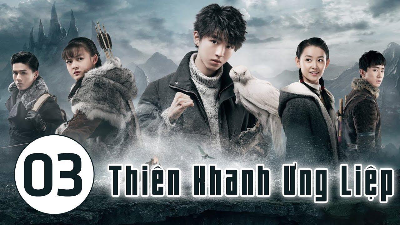 image Thiên Khanh Ưng Liệp - Tập 3 | Vương Tuấn Khải TFBoys