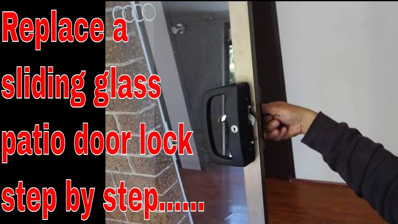 how to replace sliding patio door lock remove and install