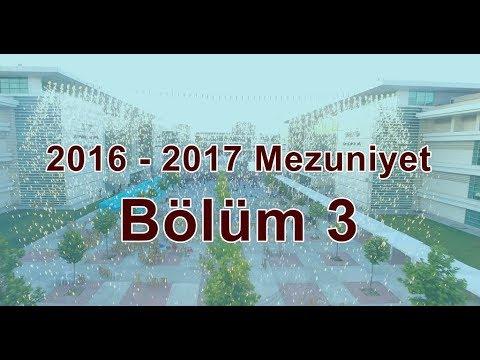 KTO Karatay Üniversitesi 2016 - 2017 Mezuniyet Töreni - Bölüm 3