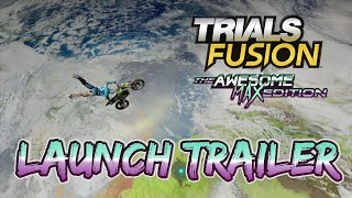 Trials Fusion: Awesome Max Edition - Launch trailer [EUROPE]