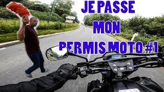 JE PASSE MON PERMIS MOTO !