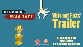 The Marvellous Miss Take - Wits not Fists Trailer