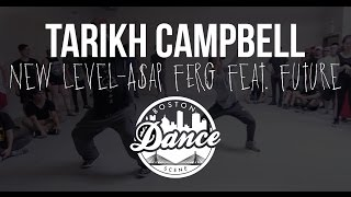 "Tarikh Campbell   ""New Level"" A$AP Ferg Feat. Future   Boston Dance Scene"