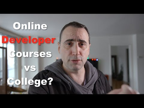 Online Developer Courses vs College in 2018?