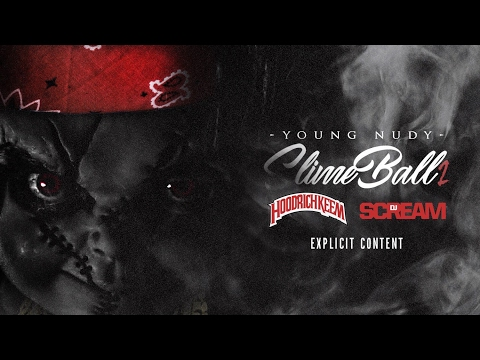 Young Nudy - Blessings (Slimeball 2)
