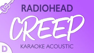 Radiohead - Creep (Karaoke Acoustic) Key of D