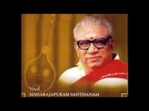 Maharajapuram Santhanam-Manave-Ragamalika