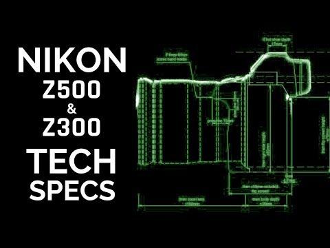 Nikon MIRRORLESS Tech Specs Re-Cap ( Nikon Z500 & Nikon Z300 )