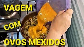 VAGEM COM OVOS MEXIDOS