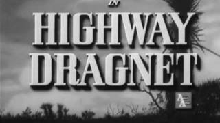 Highway Dragnet (1954).mp4