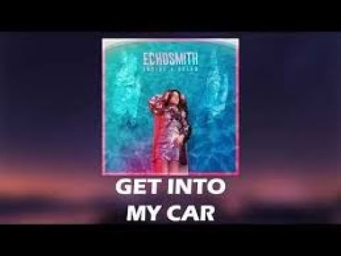 Echosmith - Get into my car (Lyrics HD)