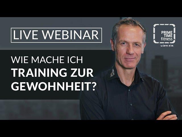 PRIME TIME Webinar: Training zur Gewohnheit machen