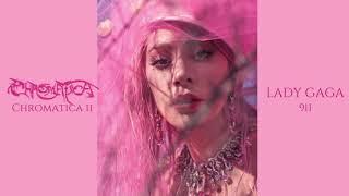 Lady Gaga- 911 (Chromatica II Intro)