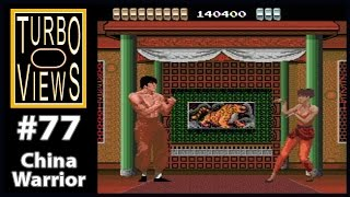 """""""China Warrior"""" - Turbo Views #77 (TurboGrafx-16 / Duo / Wii game REVIEW!)"""
